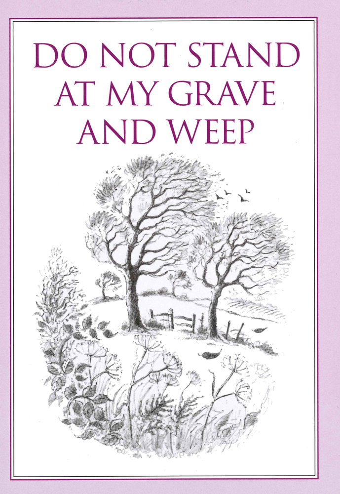 Do not weep
